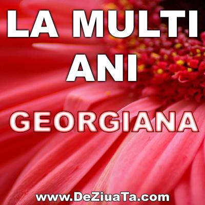 georgiana la multi ani felicitari amuzante   Poze cu mesaje de LA